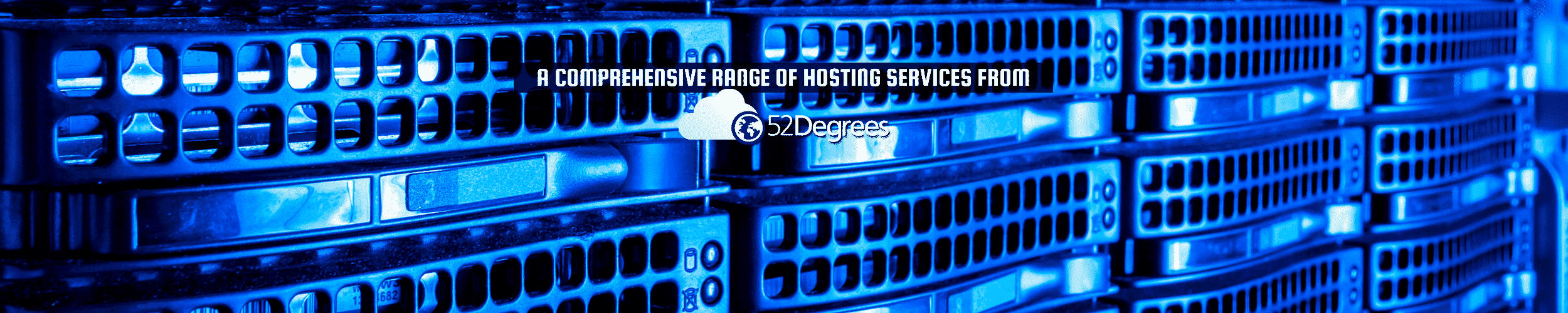 "52Degrees About Us - feature image | ""a comprehensive range of hosting services from 52Degrees"" 