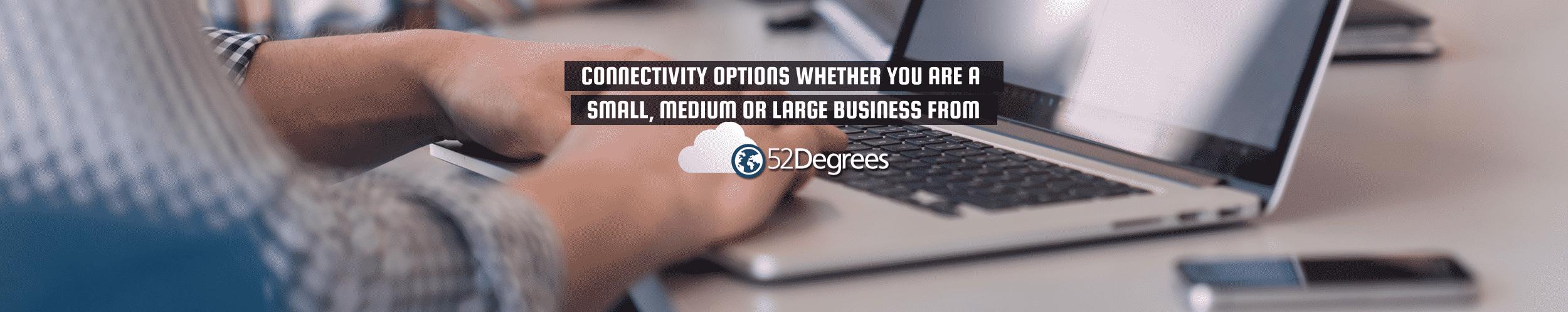 52Degrees Connectivity (широкополосная проверка) - изображение функции | «параметры подключения, будь то небольшой, средний или крупный бизнес» | человек на клавиатуре | Телекоммуникационные решения, Норидж